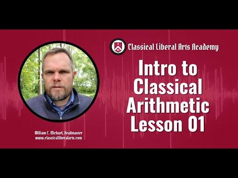 Intro to Classical Arithmetic, Lesson 01 (Intro)