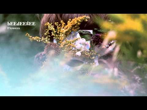 bEEdEEgEE - Flowers [edit] ft. Lovefoxxx (4AD)