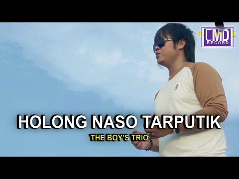 HOLONG NASO TARPUTIK - THE BOYS TRIO VOL.1
