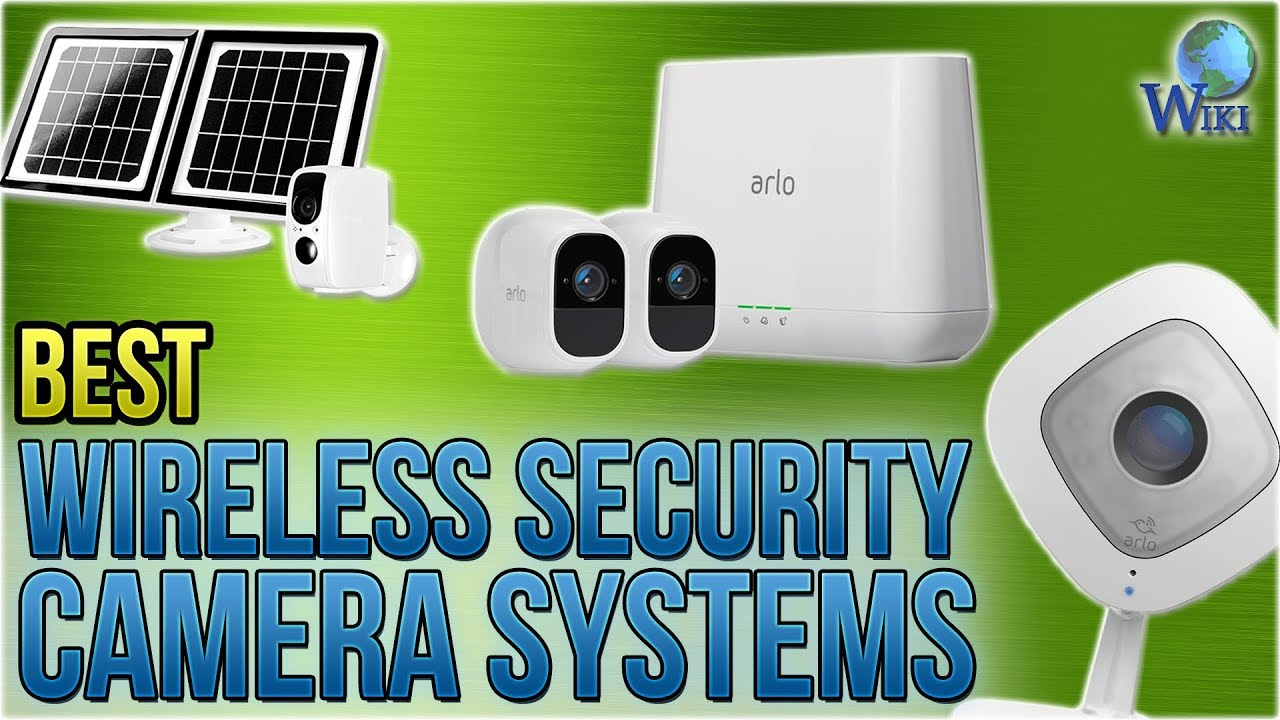 10 best wireless security camera systems 2018. Black Bedroom Furniture Sets. Home Design Ideas