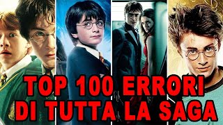 """Harry Potter"" TOP 100 ERRORI DI TUTTA LA SAGA (7 FILM)"