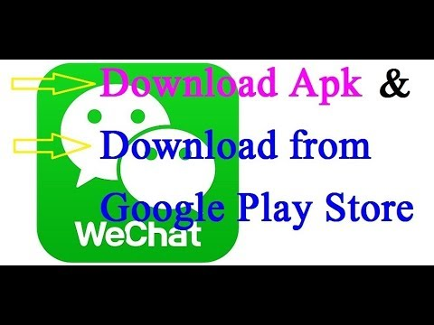 Download Wechat Apk   Download Wechat App From Google Play Store (The Latest Version)