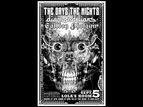 The Days The Nights - Her Name Is Alice