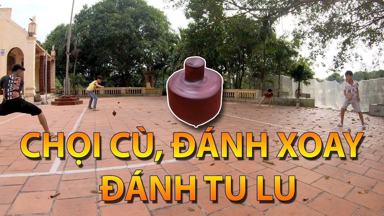 Trò chơi dân gian chọi cù, đánh xoay, đánh tu lu | Minh Trần Vlogs