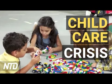 Hiring Crisis for Child Care in U.S.; Schiff: Weak Economy Relying on Fed Stimulus | NTD Business