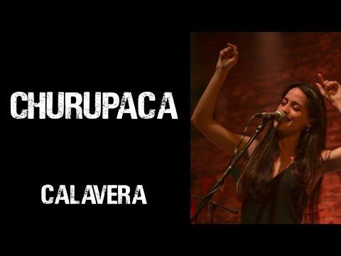 Churupaca - Calavera mp3 baixar