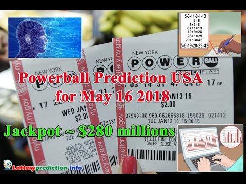 Powerball USA Predictions for May 16 2018   Jackpot ~ $280 millions