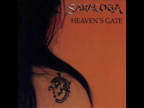 Saratoga - Heaven's Gate