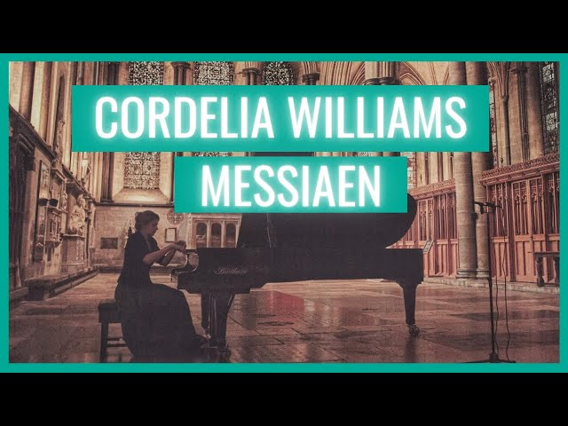 Messiaen Vingt Regards: Cordelia Williams plays lullaby at sunset (Le baiser de l'Enfant-Jèsus)