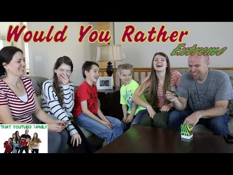 Extreme Would You Rather W/ Family