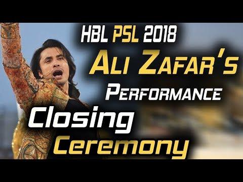 Ali Zafar Performance on Closing Ceremony  Dil Se Jaan Laga De , Ab Seti Baja Gi   HBL PSL 2018