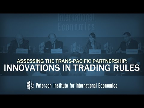 Assessing the Trans-Pacific Partnership: Innovations in Trading Rules