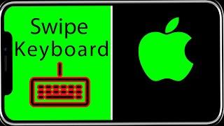 Swiping Keyboard iPhone iOS 13 Tutorial