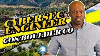 cyber security engineer cos or boulder CO #cybersecurityengineer