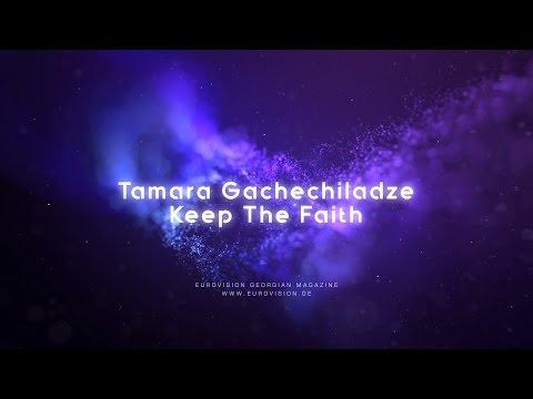 Tamara Gachechiladze - Keep The Faith (Lyric Video)