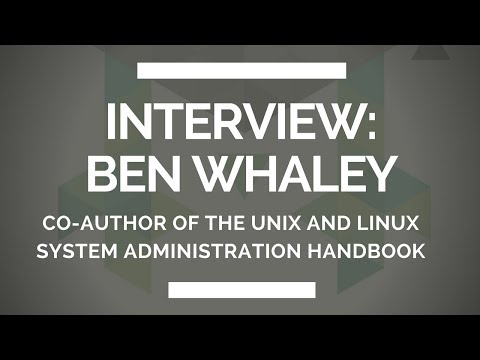 Interview: Ben Whaley, co-author of the Unix and Linux System Administration Handbook