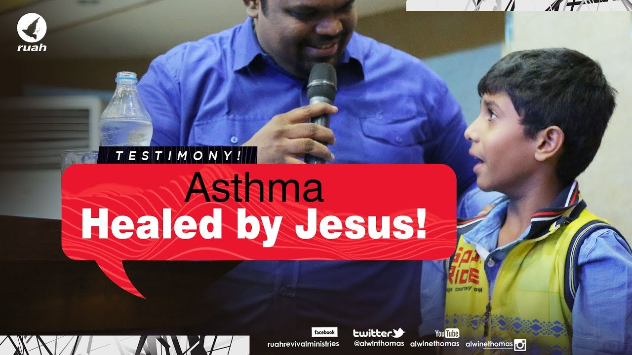 Asthma Healed by Jesus, View, Share & be blessed