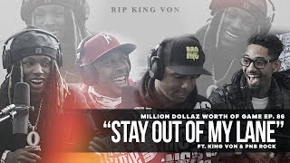 "Million Dollaz Worth of Game Episode 86: ""Stay Out Of My Lane"" King Von's LAST Interview"