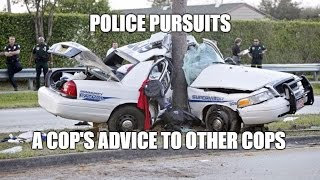 Old Cop Advice To Young Cops On Police Vehicle Pursuits - Stockholm Syndrome