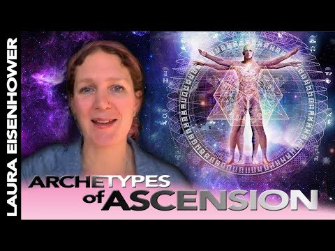 Laura Eisenhower Spiritual Teachings - Harnessing Archetypal Energy for Ascension