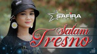 Download Safira Inema - Salam Tresno (Official Music Video) Tresno Ra Bakal ilyang Kangen Sangsoyo Mbekas