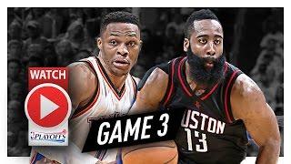 Russell Westbrook vs James Harden Game 3 MVP Duel Highlights (2017 Playoffs) Thunder vs Rockets