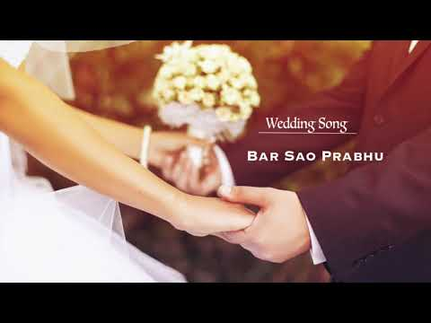 Barsao Prabhu | Nepali Christian Wedding Song ||