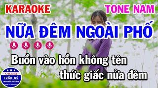 Karaoke Nữa Đêm Ngoài Phố Tone Nam Gm Nhạc Sống