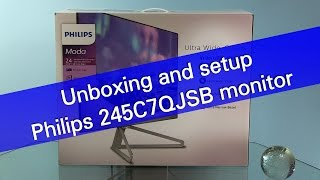 philips Moda 245C7QJSB Full HD monitor unboxing