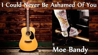 Watch Moe Bandy I Could Never Be Ashamed Of You video