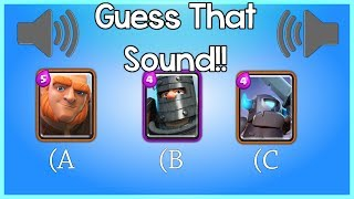 GUESS THAT TROOP SOUND • CLASH ROYALE