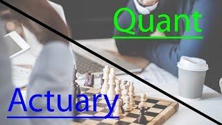 Quant vs Actuary