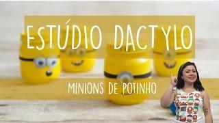 Estúdio Dactylo - Minions com Potinho de Papinha