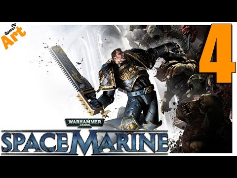 Warhammer 40.000 - Space Marine - 4 [HARD]