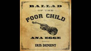 Play Ballad of the Poor Child (feat. Iris DeMent)