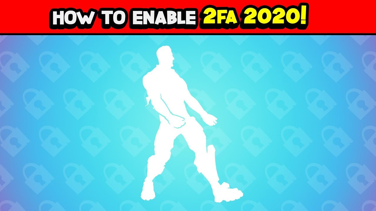 How to enable 2FA Fortnite 2020 ! ( How to get 2FA ...