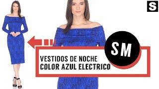 Vestidos de Noche Azul Eléctrico 👗 ¡Increibles Alternativas! ♥
