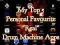 """My Top 5 Personal Favourite """"Real"""" Drum Machine Apps for the ipad"""