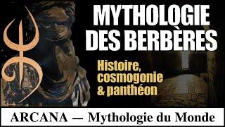 Mythologie Berbère - Les Mythes Amazighs
