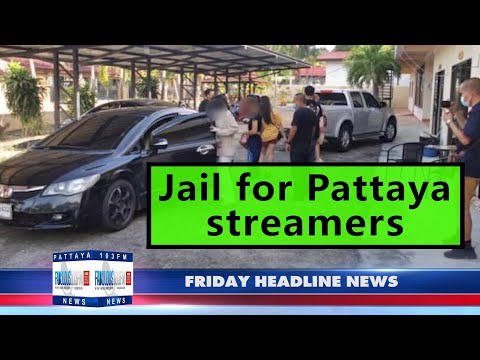 Latest Thailand News, from Fabulous 103 in Pattaya (25 June 2021)