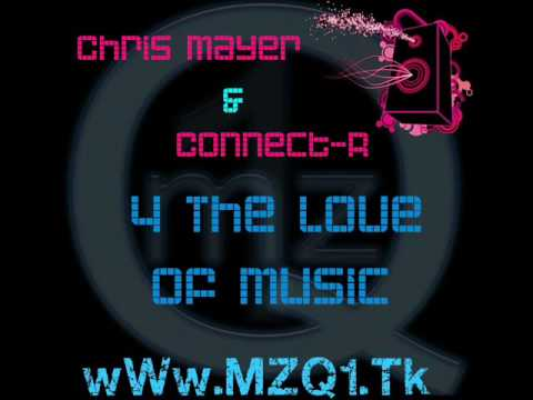Chris Mayer & Connect   R   4 The Love Of Music