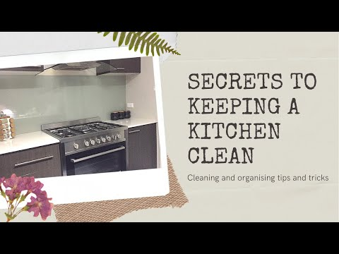 Secrets to keeping a kitchen always clean and organized | tips/habits for a clean kitchen