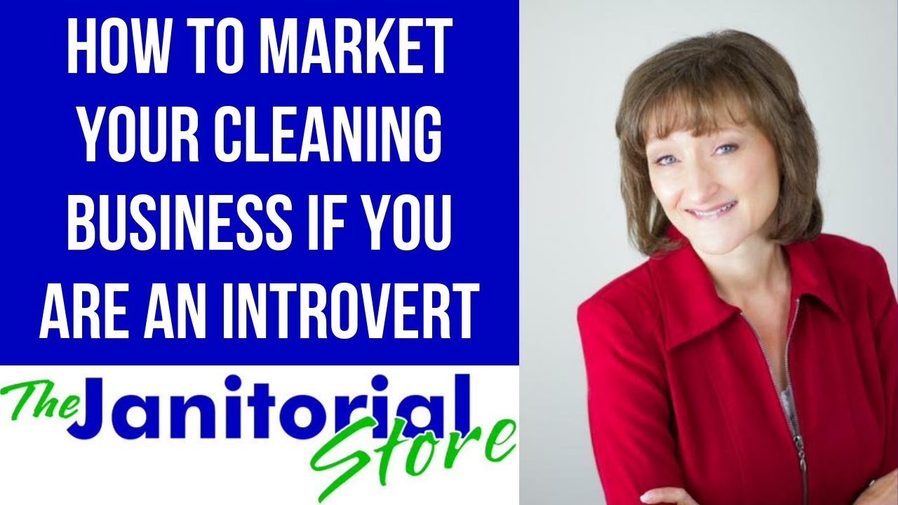 Cleaningbiz Tv 64 How To Market Your Cleaning Business When You Re An Introvert