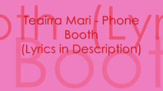Teairra Mari - Phone Booth (Lyrics)