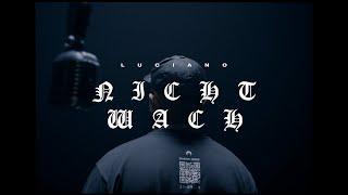 LUCIANO - NICHT WACH (prod. by riico x DLS x Bass Charity)