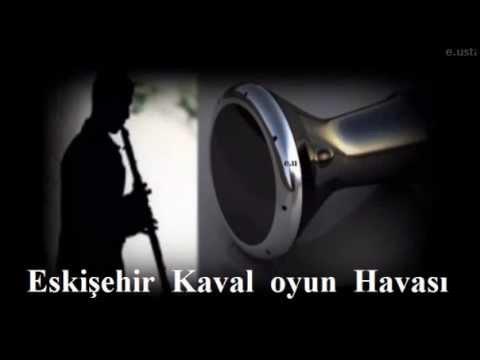 Kaval Havası  Eskişehir Ramazan Çelik