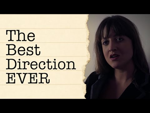Directing Actors: The Best Direction EVER