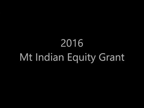 2016 Mt Indian Equity Grant part 3