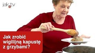 Jak zrobić wigilijną kapustę z grzybami? | wwwjaktv
