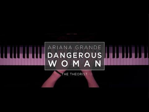 Ariana Grande - Dangerous Woman | The Theorist Piano Cover